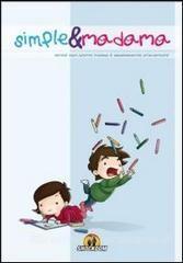 Piccolo Parere su: Simple&Madama